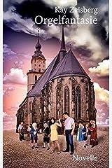 Orgelfantasie: Novelle Taschenbuch