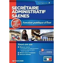 Secrétaire administratif SAENES catégorie B. Fonction publique d'état Concours 2012