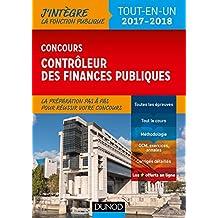 Concours Contrôleur des finances publiques : Tout-en-un - 2017-2018 (Fonction Publique d'État)