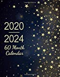 2020-2024 60 Month Calendar: Five Year Monthly Planner Schedule Organizer - Agenda Planner For The Next Five Years, Appointment Notebook, Galaxy Design Cover (2020-2024 calendar planner)