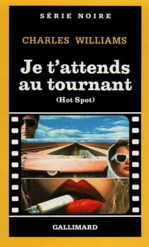 Je T Attends Au Tournan (Serie Noire 1) par Charle Williams