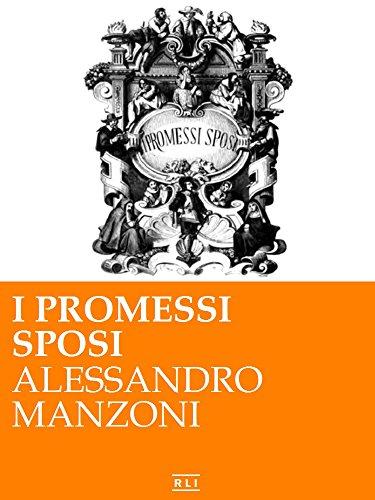 Manzoni - I promessi sposi. Ed. Integrale con illustrazioni originali di F. Gonin (RLI CLASSICI) (Italian Edition)