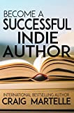 #10: Become a Successful Indie Author: Work Toward Your Writing Dream