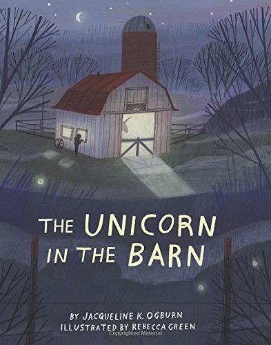The Unicorn in the Barn por Jacqueline Ogburn