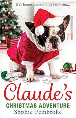 Claude's Christmas Adventure: The must-read Christmas dog book of ...