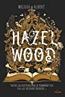 Hazel Wood par Albert