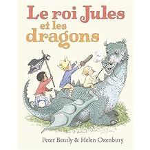 Le roi Jules et les dragons