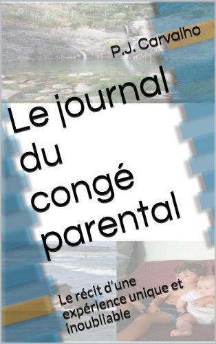 le-journal-du-cong-parental-le-rcit-d-une-exprience-unique-et-inoubliable