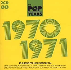 The Pop Years: 1970-1971