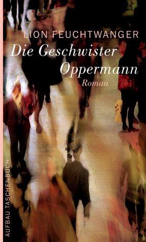 Die Geschwister Oppermann.