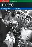 Autrement hors série, numéro 118 - Tokyo, extravagante et humaine