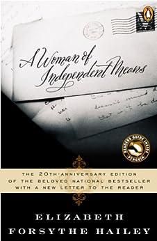 A Woman of Independent Means de [Hailey, Elizabeth Forsythe]