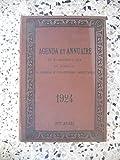 Agenda et annuaire de la magistrature, du barreau, du notariat et des officiers ministeriels - 1924 - 78eme annee...
