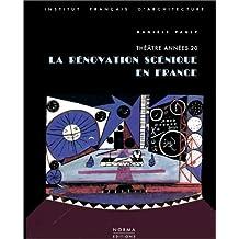 La rénovation scénique en France : théâtre années 20