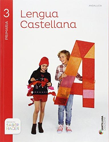 Lengua 3 primaria saber hacer por From Ediciones Grazalema, S.L.