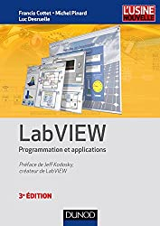 LabVIEW - 3e éd. - Programmation et applications