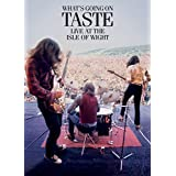 Taste : What's Going on Live at the Isle of Wight