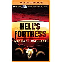 [Hell's Fortress] (By (author) Daniel Wallace , By (author) Michael Wallace , Read by Arielle DeLisle) [published: October, 2014]