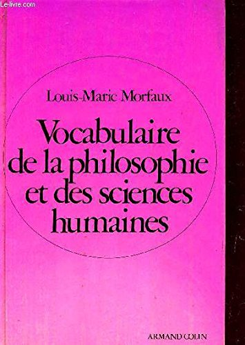 Vocabulaire de la philosophie et des sciences humaines .