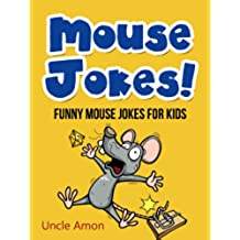 Mouse Jokes!: Funny Mouse Jokes for Kids (Funny Jokes for Kids) (English Edition)