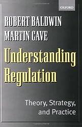 Understanding Regulation: Theory, Strategy, and Practice by Robert Baldwin (1999-07-29)
