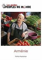 Arménie (guide de l'Arménie) de Patrick Kaplanian