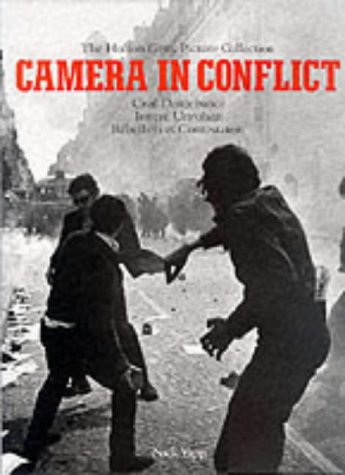 The Hulton Getty Picture - Camera in Conflicts, tome