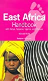 East African Handbook: With Kenya, Tanzania, Zanzibar, Uganda and Ethiopia (Footprint Handbook)