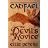 The Devil's Novice (Chronicles Of Brother Cadfael Book 8)
