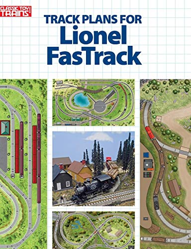 Track Plans for Lionel FasTrack (Classic Toy Trains Books)