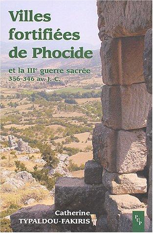 Villes fortifiées de Phocide et la IIIe guerre sacrée (356-346 avant J-C)