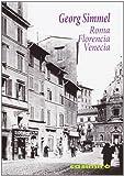 Roma, Florencia, Venecia, Colección Historia (Casimiro)