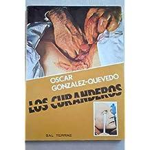CURANDEROS, LOS by OSCAR GONZALEZ QUEVEDO (2010-01-01)