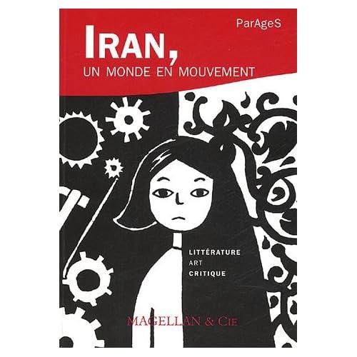 Parages, N° 9 : Iran, un monde en mouvement