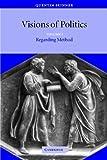 Visions of Politics 3 Volume Set: Visions of Politics: Volume I Regarding Method: Volume 1 (Visions of Politics (Paperback))