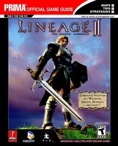 Lineage II: The Chaotic Chronicle: Prima's Official Strategy Guide