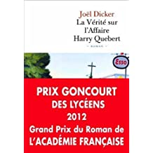 La v?rit? sur l'affaire Harry Qu?bert by Dicker, Joel (2012) Perfect Paperback