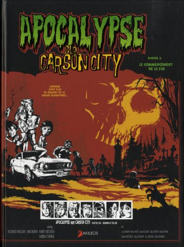 Apocalypse sur Carson City, Tome 2 - Le début de la fin