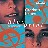 Blueprint - Charlotte Kerner