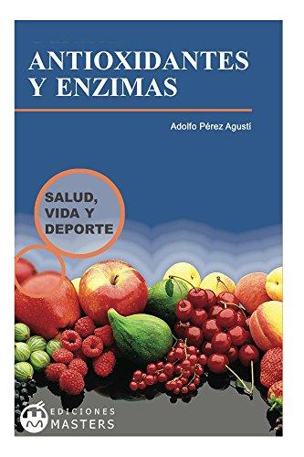 Antioxidantes y enzimas eBook: Adolfo Perez Agustí: Amazon ...