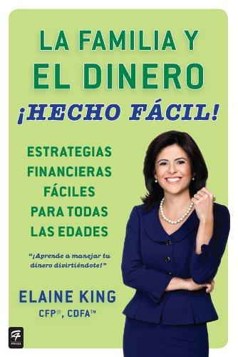 La familia y el dinero ¡Hecho fácil! (Family and Money, Made Easy!) por Elaine King