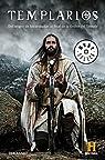 Templarios: Del origen de las cruzadas al final de la orden del Temple par Historia