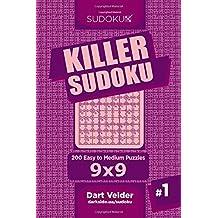 Killer Sudoku - 200 Easy to Medium Puzzles 9x9 (Volume 1)