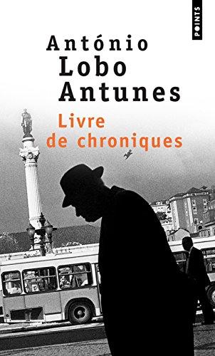 Livre de chroniques par Antonio Lobo Antunes