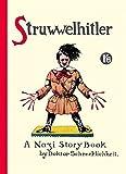 Struwwelhitler: A Nazi Story Book by Dr. Schrecklichkeit (Philip and Robert Spence).