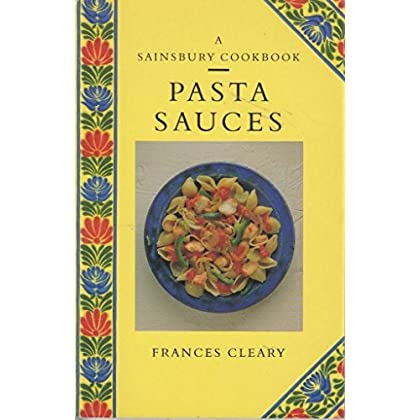 PASTA SAUCES (SAINSBURY COOKBOOK SERIES)