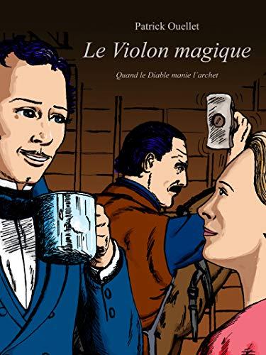 Couverture du livre Le Violon magique: quand le Diable manie l'archet