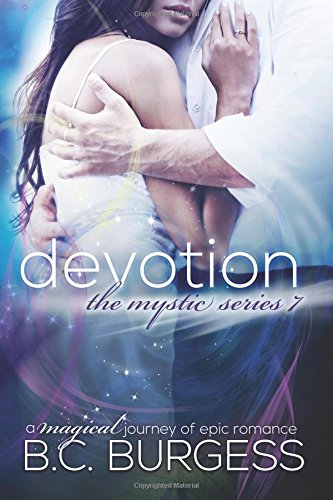 Devotion: Volume 7 (The Mystic Series)