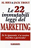 Le 22 immutabili leggi del marketing. Se le ignorate, è a...