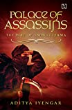 Palace of Assassins: The Rise of Ashwatthama